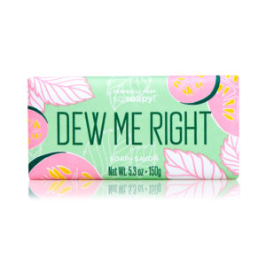 posh soap dew me right